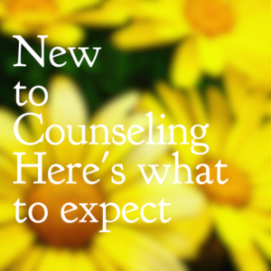 New to Counseling